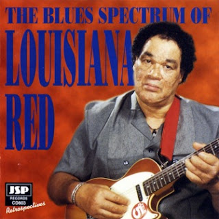 Louisiana Red - The Blues Spectrum of Louisiana Red 1998