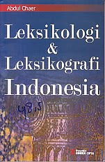toko buku rahma: buku LEKSIKOLOGI DAN LEKSIKOGRAFI INDONESIA, pengarang abdul chaer, penerbit rineka cipta