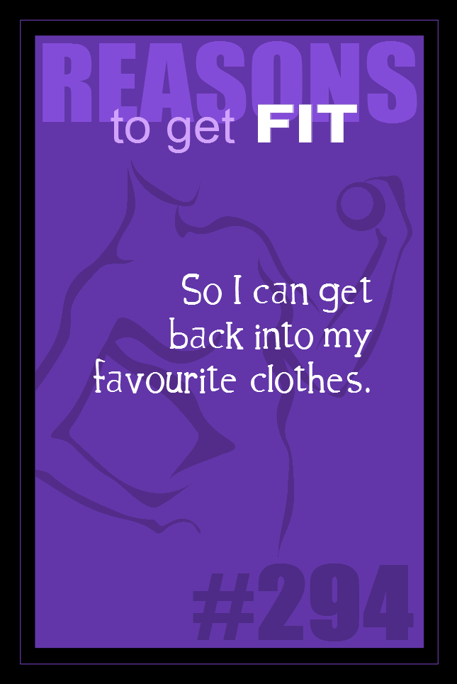 365 Reasons to Get Fit #294