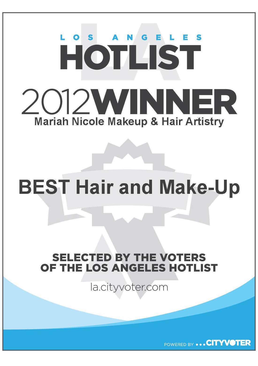 THANK YOU to ALL our friends and clients who VOTED for us this year! Our team won #1 Best Wedding Makeup and Hair in LA for 2012 by myFOXla.com HOT List.