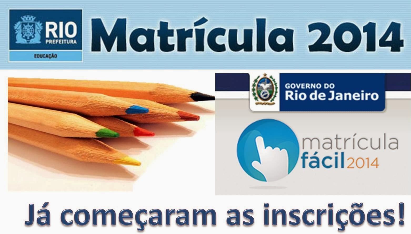 2 FASE DO MATRÍCULA FÁCIL 2014 RJ - SE INSCREVA