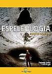 Espeleologia - Noções Básicas