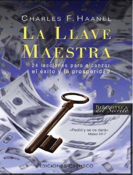 La+Llave+Maestra+ +Charles+F +Haanel La Llave Maestra   libro y audiolibro
