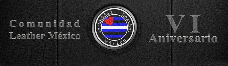 VI ANIVERSARIO COMUNIDAD LEATHER MÉXICO