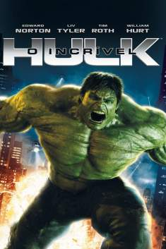 O Incrível Hulk Torrent - BluRay 720p/1080p Dual Áudio