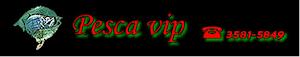 PESCA VIP