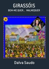"""""""GIRASSÓIS"""" BEM-ME-QUER > MALMEQUER"""
