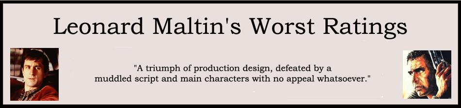 Leonard Maltin's Worst Ratings