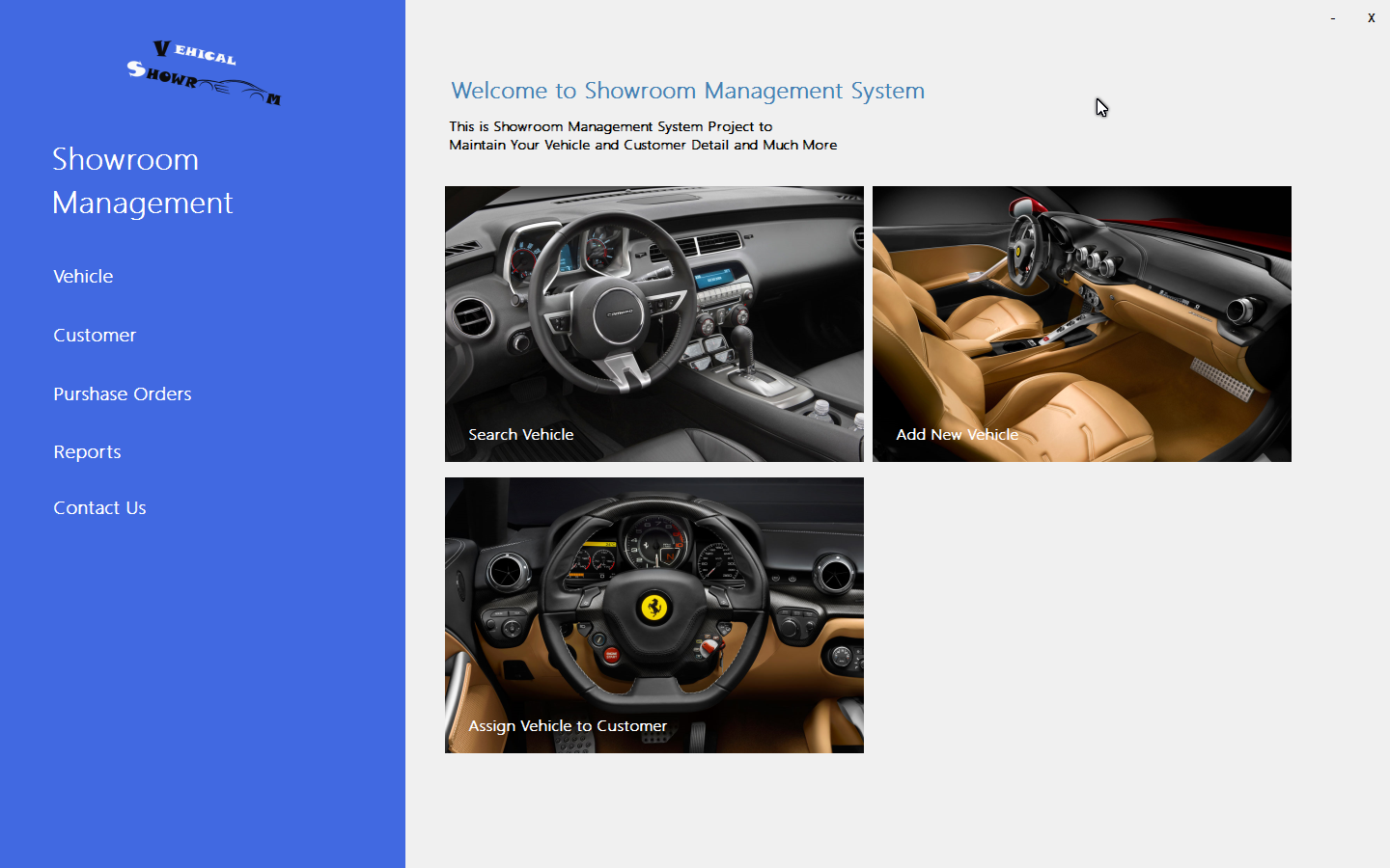 car showroom management system Automobile showroom management system: this is a automobile showroom management software here the main concepts depends on the stock and sales even the commission earned by the employees after selling a particular vehicle from the showroom.
