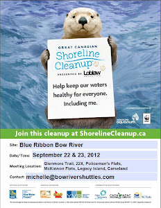 6th Annual 'Blue Ribbon Bow River Cleanup' - Aug 15 - Nov 30,  2015 sponsored by Bow River Shuttles