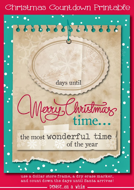 Christmas Countdown Printable via http://deniseonawhim.blogspot.com