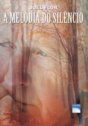 A Melodia do Silêncio