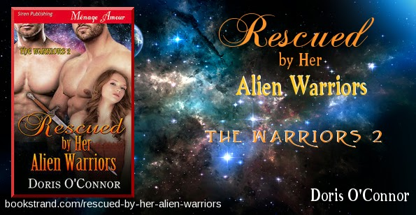 Rescued by her Alien Warriors by Doris O'Connor