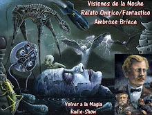 Visiones de la Noche - Relato Onirico de Ambrose Bierce (1887)