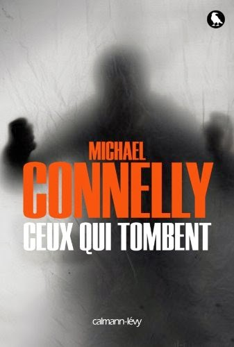 Connelly Michael - Ceux qui tombent [ Epub]