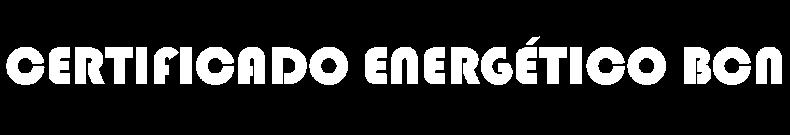 CERTIFICADO ENERGÉTICO BARCELONA - Certificado de Eficiencia energética en Barcelona