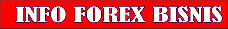 Info Forex Bisnis l Belajar Forex l Investasi Forex l Trading Aman Dengan Broker Profesional l