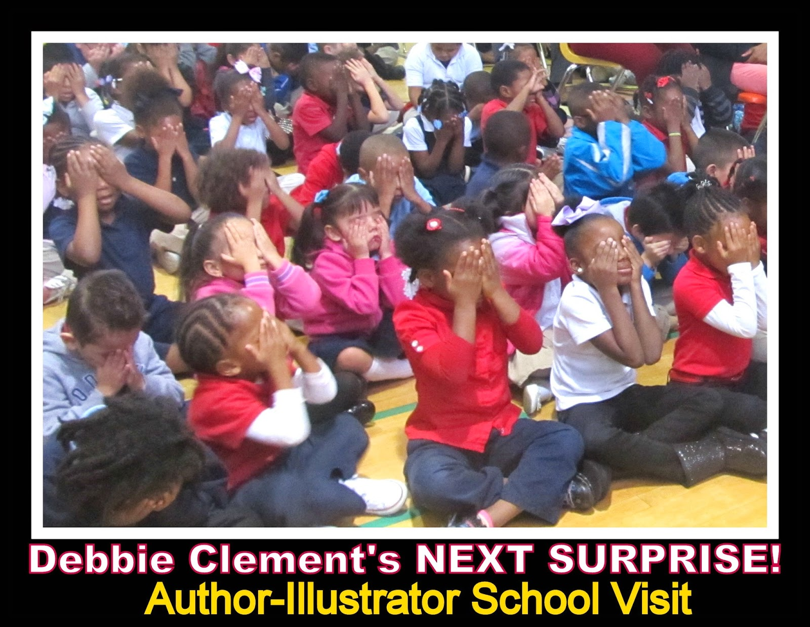 Elementary School Author-Illustrator School Visit with Debbie Clement