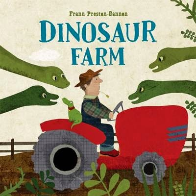 Cover of Dinosaur Farm by Frann Preston-Gannon