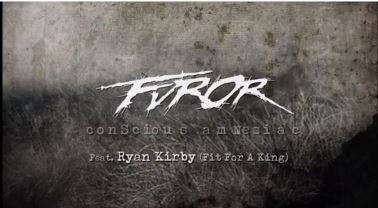 "FUROR: Δείτε το lyric video του ""Conscious Amnesiac"" ft. Ryan Kirby (Fit For A King) απο το επερχόμενο album"