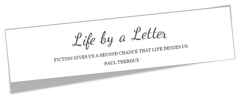 Life by a Letter