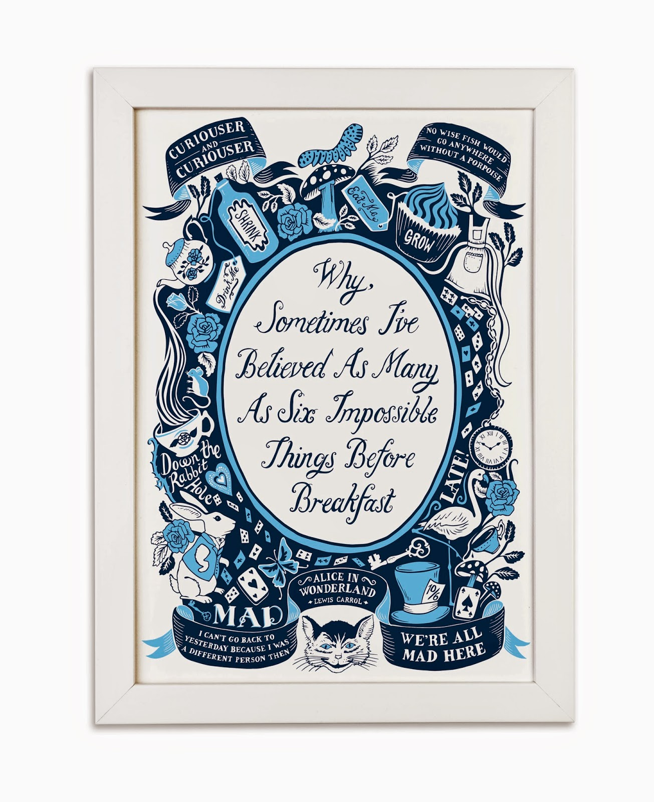 http://www.lucylovesthis.com/ourshop/prod_3518478-Alice-In-Wonderland-Famous-Quotes-Print.html