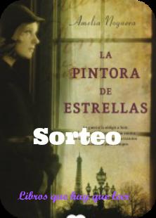"""Sorteo de un ejemplar de """"La pintora de estrellas"""" de Amelia Noguera"""