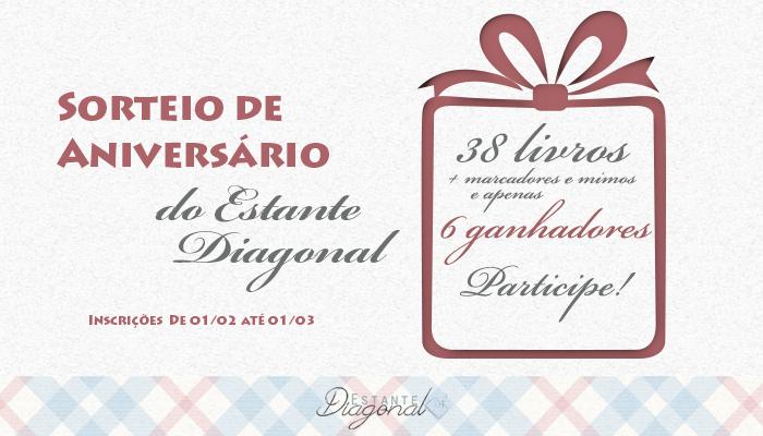 [Promoção] Aniversário ! Ano Estante Diagonal