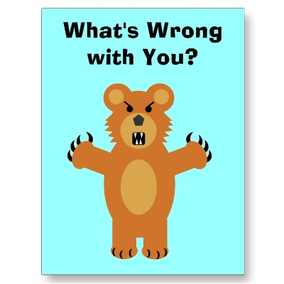 whats wrong with you postcard-p239518104102614355trdg 400 jpg whats    What Is Wrong With You