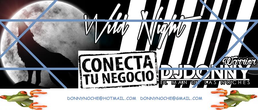 DJ DONNY WARRIOR  EL MAN DE LA NOCHE