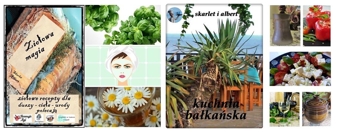 Kuchnia bałkańska i ziołowa magia