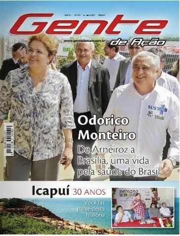 Revista Gente de Ação destaca vida do Dr. Odorico Monteiro