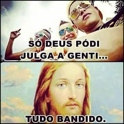 So Jesus pra julga