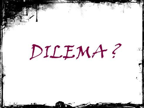 Výsledek obrázku pro dilema