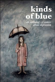 Kinds of Blue Karen Beilharz comics anthology about depression