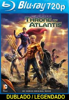 Assistir Liga da Justiça Trono de Atlântida Dublado ou Legendado 2015