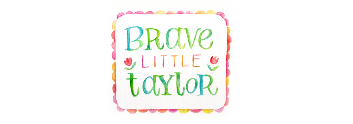 Brave Little Taylor