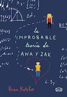 http://4.bp.blogspot.com/-P_ypCDmiCm4/VblHL5aWtUI/AAAAAAAAGCE/ElcFvpN5dzo/s1600/La_improbable_teoria_de_Ana_y_Zac-TAPA-ALTA.jpg
