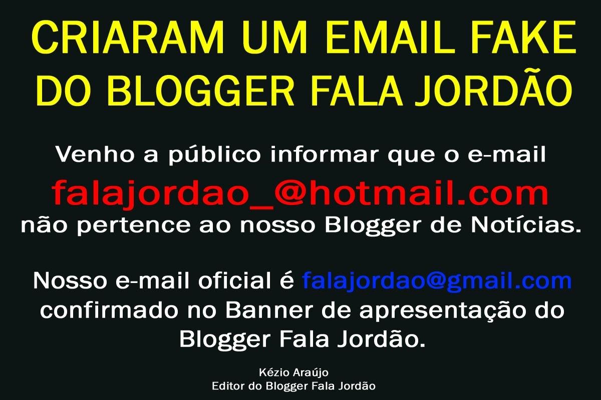 CRIARAM EMAIL FAKE DO FALA JORDÃO