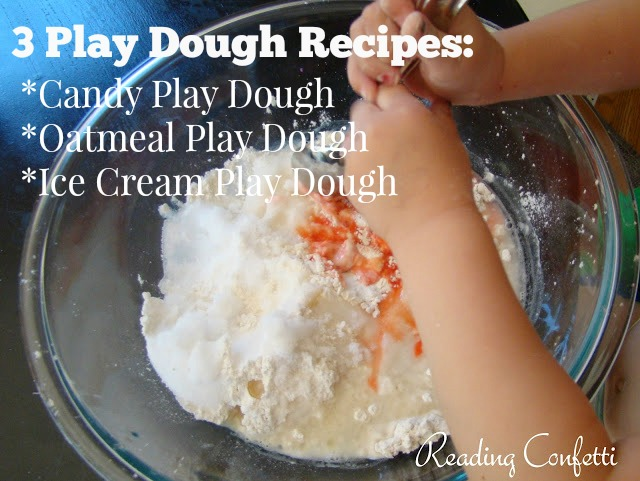 Recipes for candy, oatmeal, and ice cream play dough