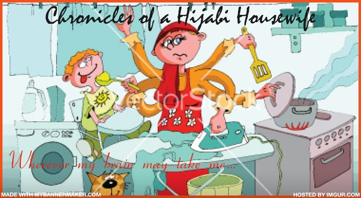 Chronicles of a Hijabi Housewife