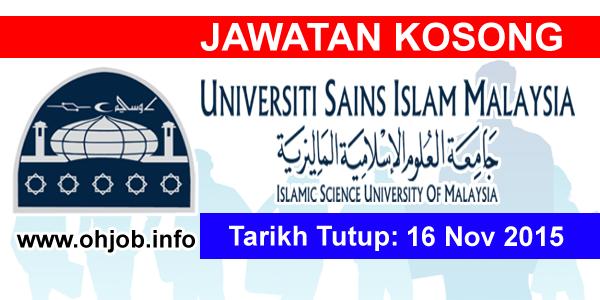 Jawatan Kerja Kosong Universiti Sains Islam Malaysia (USIM) logo www.ohjob.info november 2015