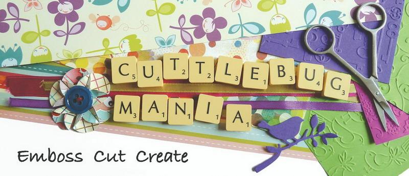 Cuttlebug Mania