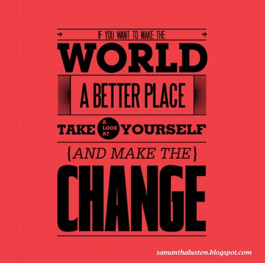 Making Changes for The Better World