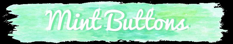 Mint Buttons
