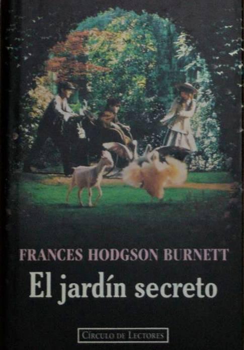 Oc anos de p ginas releyendo el jard n secreto frances for El jardin secreto pelicula