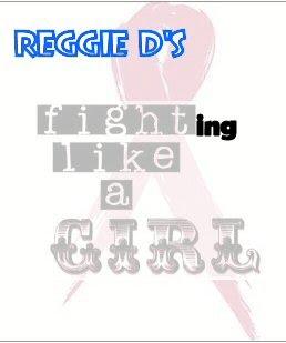 Reggie's Flighting Like a Girl vs. Breast Cancer