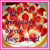 I won the Irresistibly Sweet Blog award!