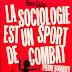 """Documental sobre la vida académica de Pierre Bourdieu: """"La Sociología es un deporte de combate""""."""