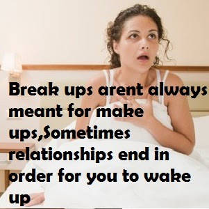 Break ups, Life Quotes